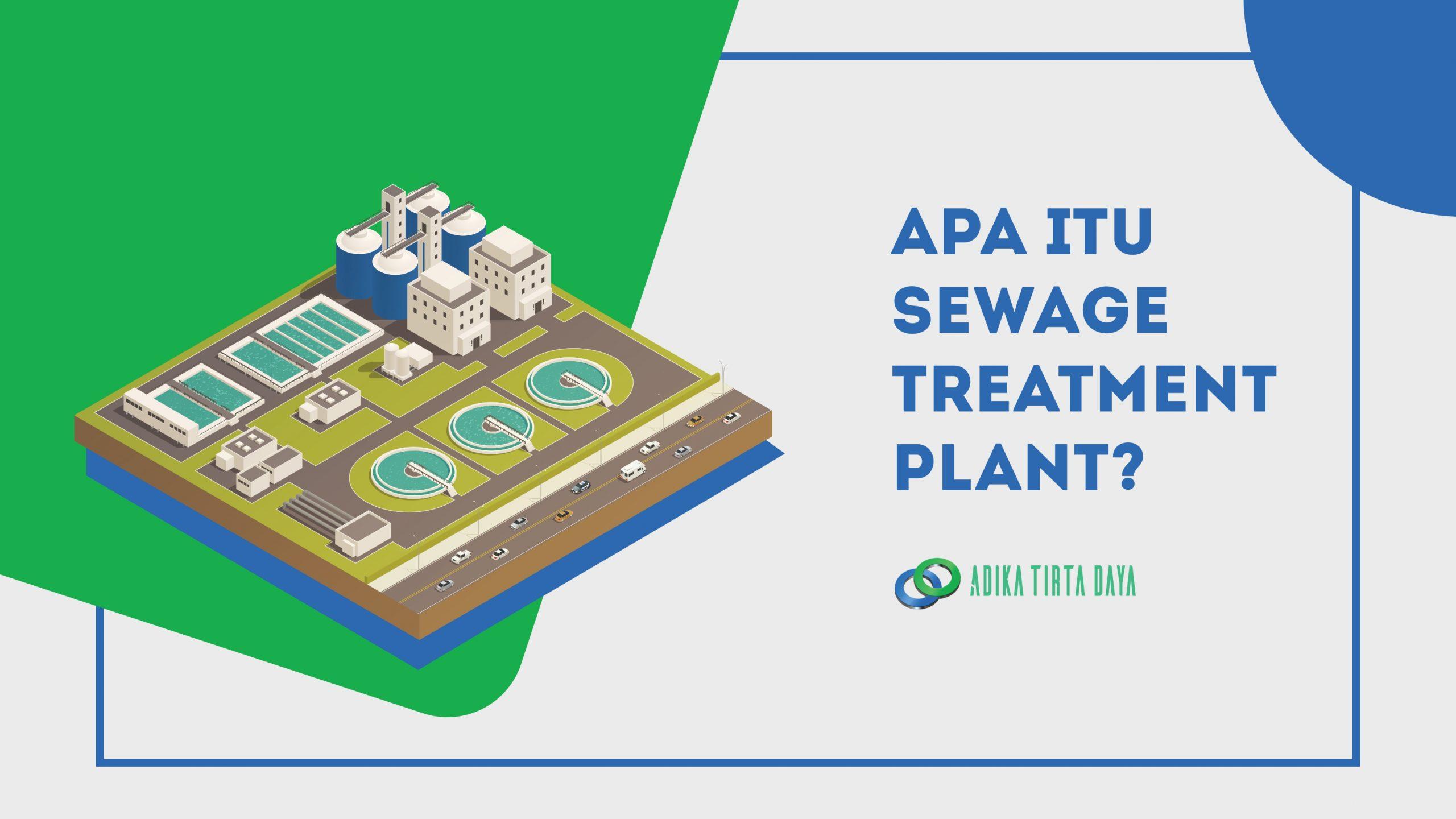 02_Apa-Itu-Sewage-Treatment-Plant