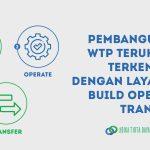 """Pembangunan WTP Terukur dan Terkendali dengan Layanan """"Build Operate Transfer"""""""
